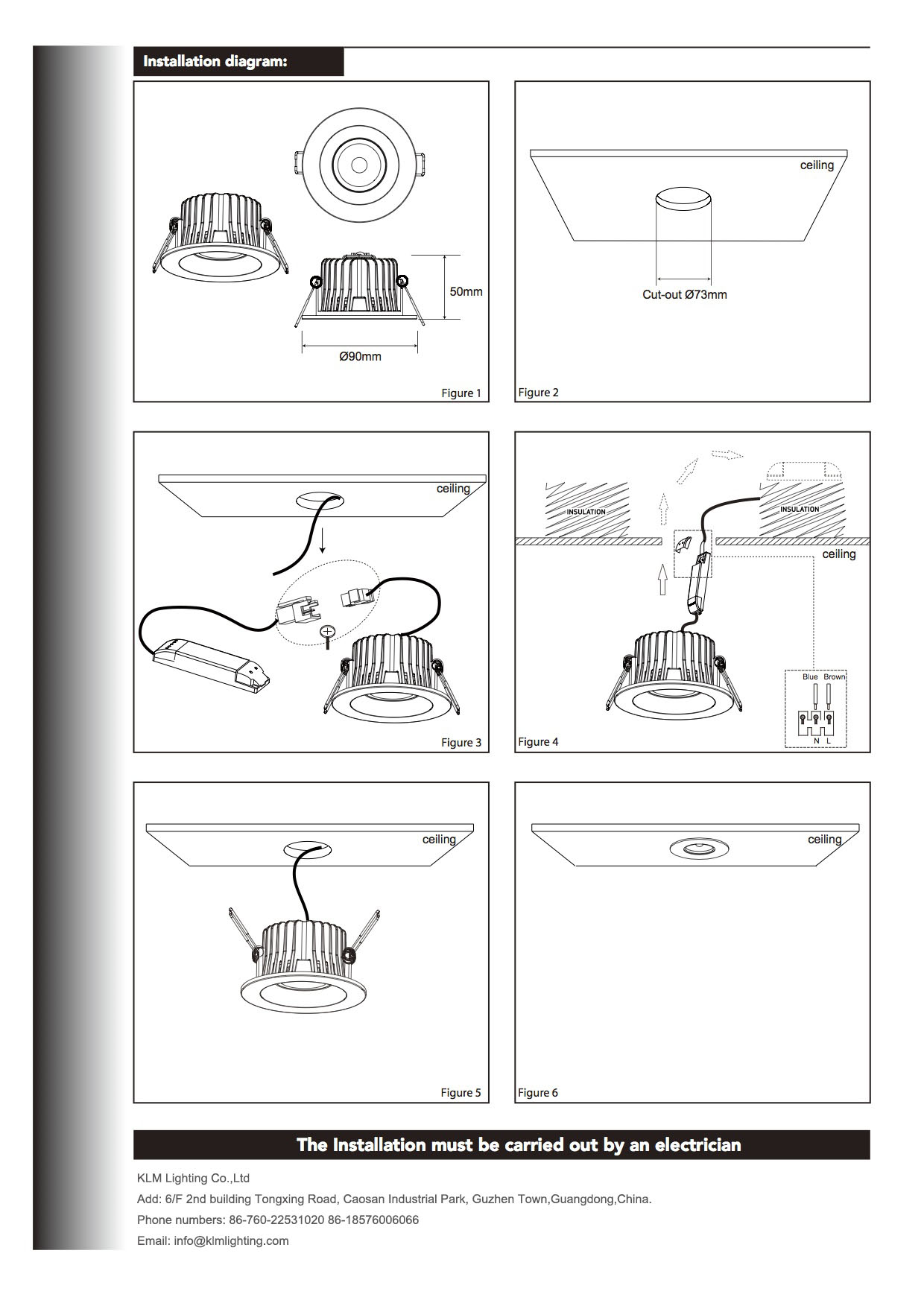 Downlight wiring instructions wiring center installation guides led light manufacturer led downlights ip65 rh klmlighting com omega alarm wiring diagrams rj45 wiring diagram asfbconference2016 Images